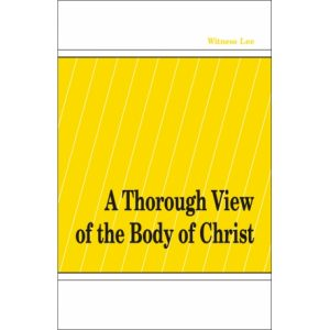 Thorough View of the Body of Christ, A