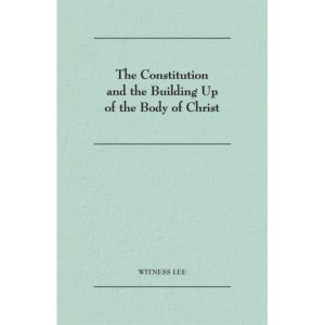 Constitution and the Building Up of the Body of Christ, The