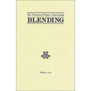 Practical Points Concerning Blending, The