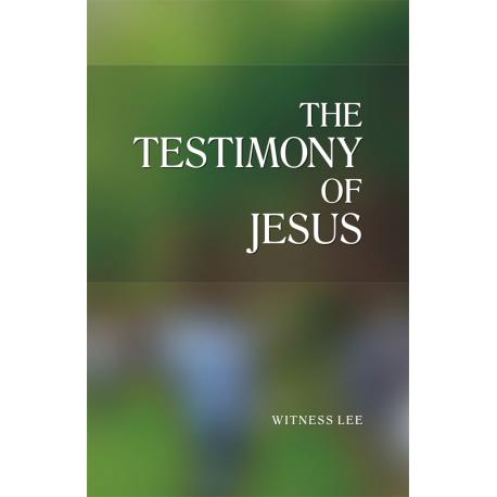Testimony of Jesus, The