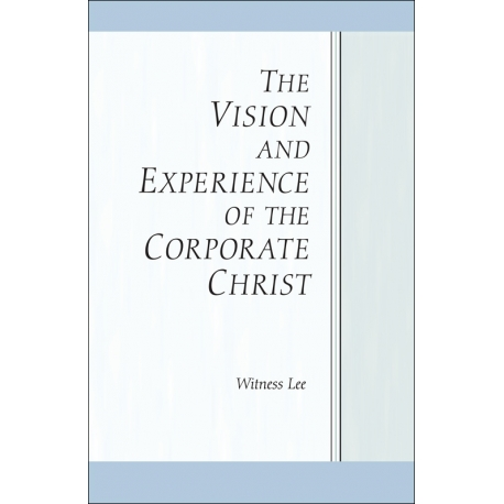 Vision and Experience of the Corporate Christ, The