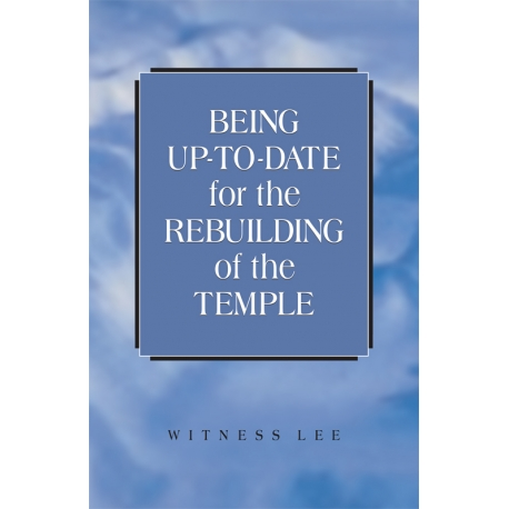 Being Up-to-date for the Rebuilding of the Temple