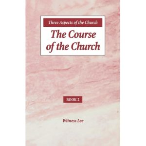 Three Aspects of the Church: Book 2, The Course of the Church