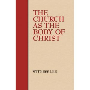 Church as the Body of Christ, The