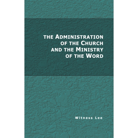 Administration of the Church and the Ministry of the Word, The