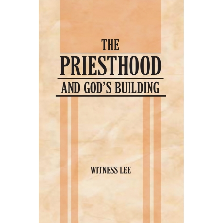Priesthood and God's Building, The
