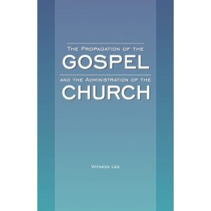Propagation of the Gospel and the Administration of the Church, The