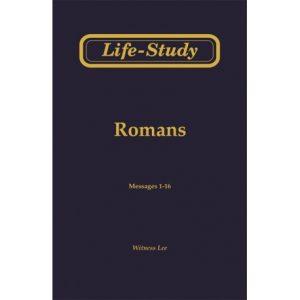 Life-Study of Romans, Vol. 1 (1-16)