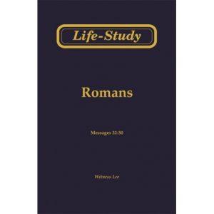 Life-Study of Romans, Vol. 3 (32-50)