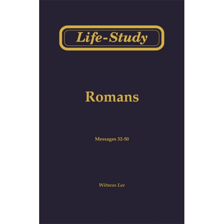 Life-Study of Romans, Vol. 3 (32-50)