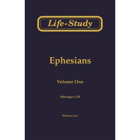 Life-Study of Ephesians, Vol. 1 (1-28)
