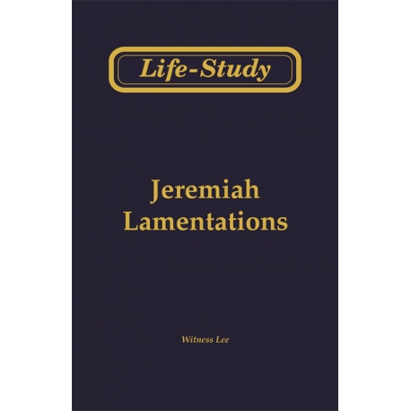 Life-Study of Jeremiah & Lamentations