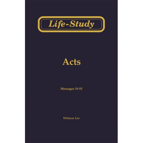 Life-Study of Acts, Vol. 3 (35-55)