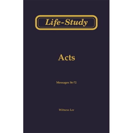 Life-Study of Acts, Vol. 4 (56-72)