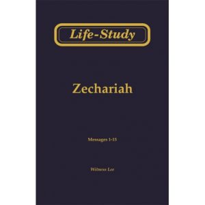 Life-Study of Zechariah