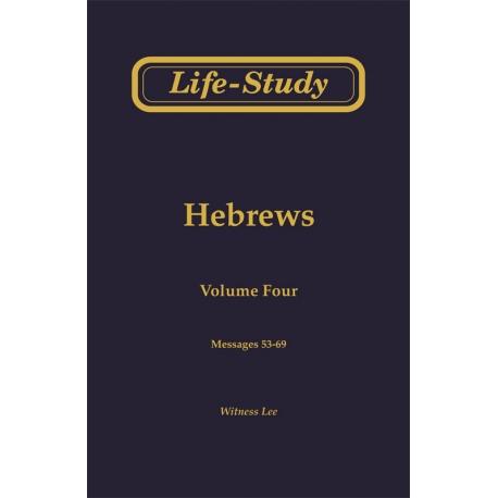 Life-Study of Hebrews, Vol. 4 (53-69)