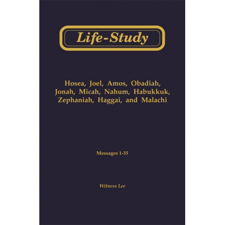 Life-Study of the Minor Prophets
