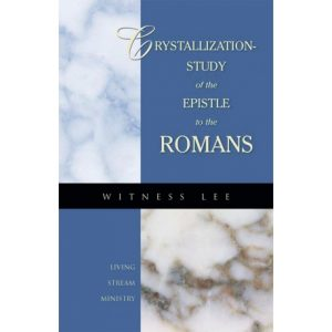 Crystallization-Study of the Epistle to the Romans