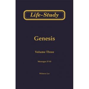 Life-Study of Genesis, Vol. 3 (37-55)