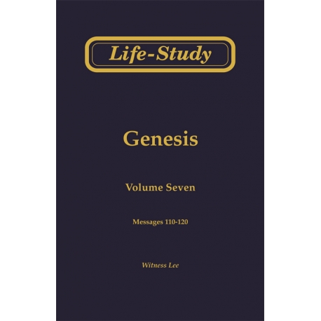 Life-Study of Genesis, Vol. 7 (110-120)