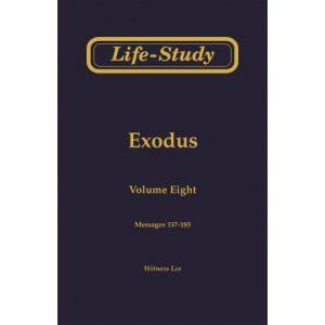 Life-Study of Exodus, Vol. 8 (157-185)