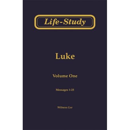Life-Study of Luke, Vol. 1 (1-25)