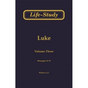 Life-Study of Luke, Vol. 3 (51-79)
