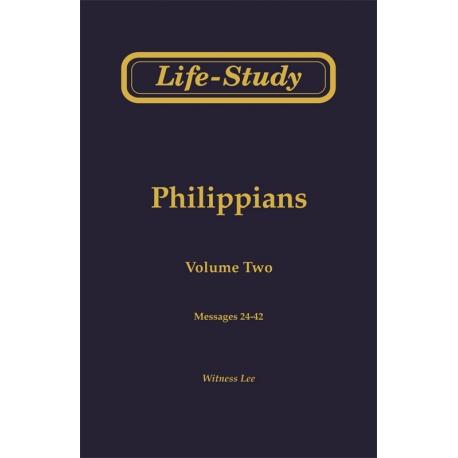Life-Study of Philippians, Vol. 2 (24-42)