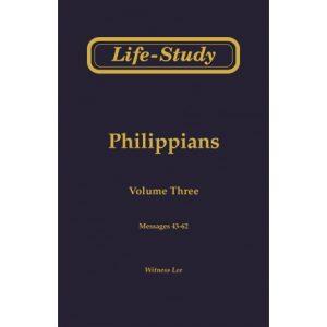 Life-Study of Philippians, Vol. 3 (43-62)
