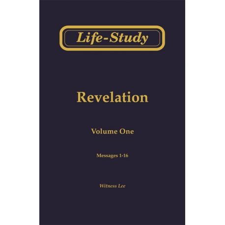 Life-Study of Revelation, Vol. 1 (1-16)