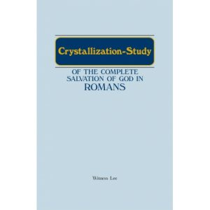 Crystallization-Study of the Complete Salvation of God in Romans