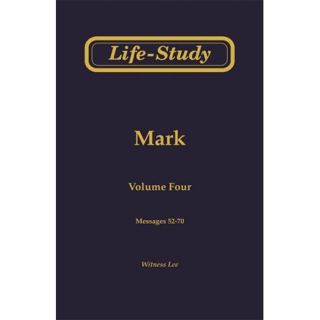 Life-Study of Mark, Vol. 4 (52-70)