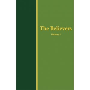 Life-Study of the New Testament, Conclusion Messages--The Believers, Vol. 2 (Hardbound)