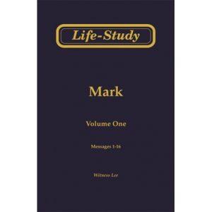 Life-Study of Mark, Vol. 1 (1-16)