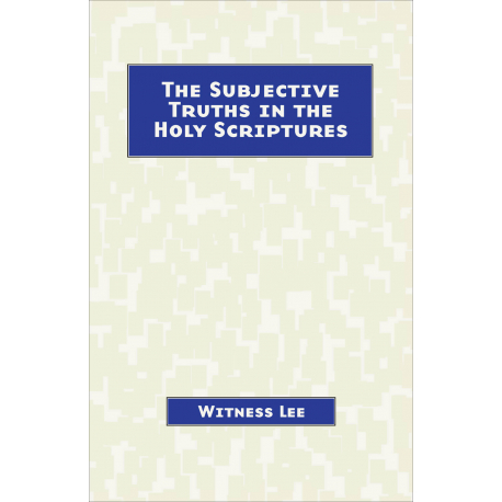 Subjective Truths in the Holy Scriptures, The