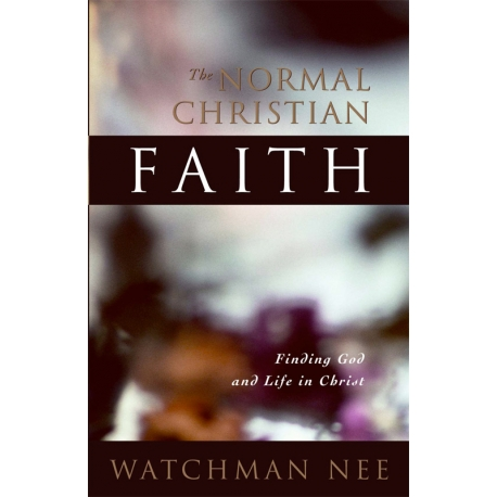Normal Christian Faith, The