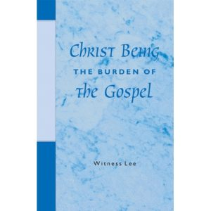 Christ Being the Burden of the Gospel