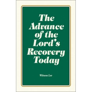 Advance of the Lord's Recovery Today, The