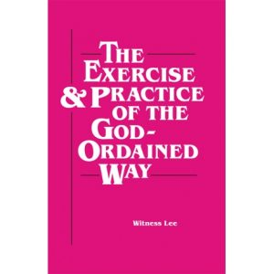 Exercise and Practice of the God-Ordained Way, The