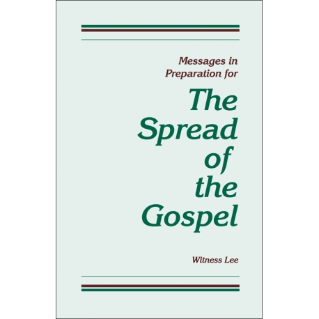 Messages in Preparation for the Spread of the Gospel