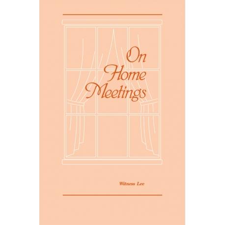 On Home Meetings