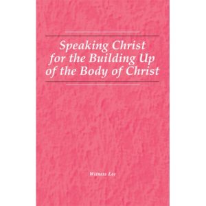 Speaking Christ for the Building Up of the Body of Christ