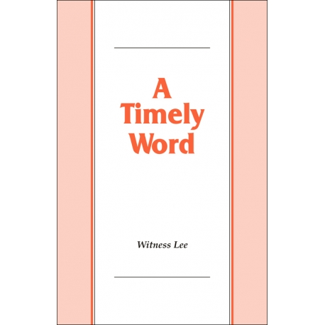 Timely Word, A