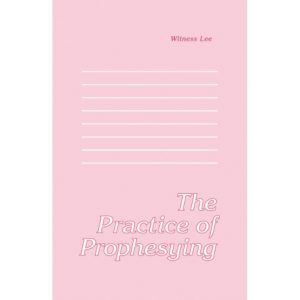 Practice of Prophesying, The