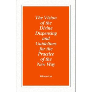 Vision of the Divine Dispensing and Guidelines for the Practice of the New Way, The