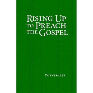 Rising Up to Preach the Gospel