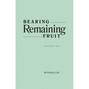 Bearing Remaining Fruit, Vol. 2
