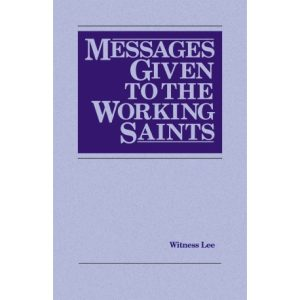 Messages Given to the Working Saints