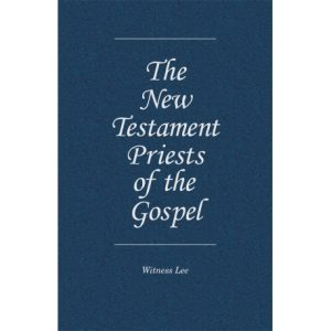 New Testament Priests of the Gospel, The