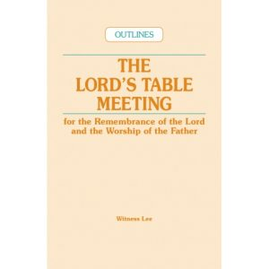 Lord's Table Meeting, The (Outlines)